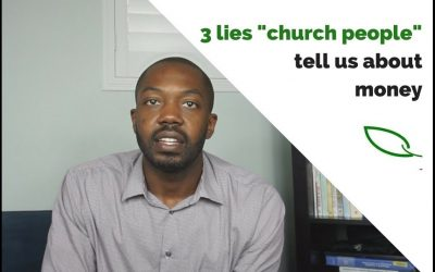 """3 lies """"church people"""" tell us about money"""