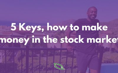 5 Keys — How to make money in the stock market