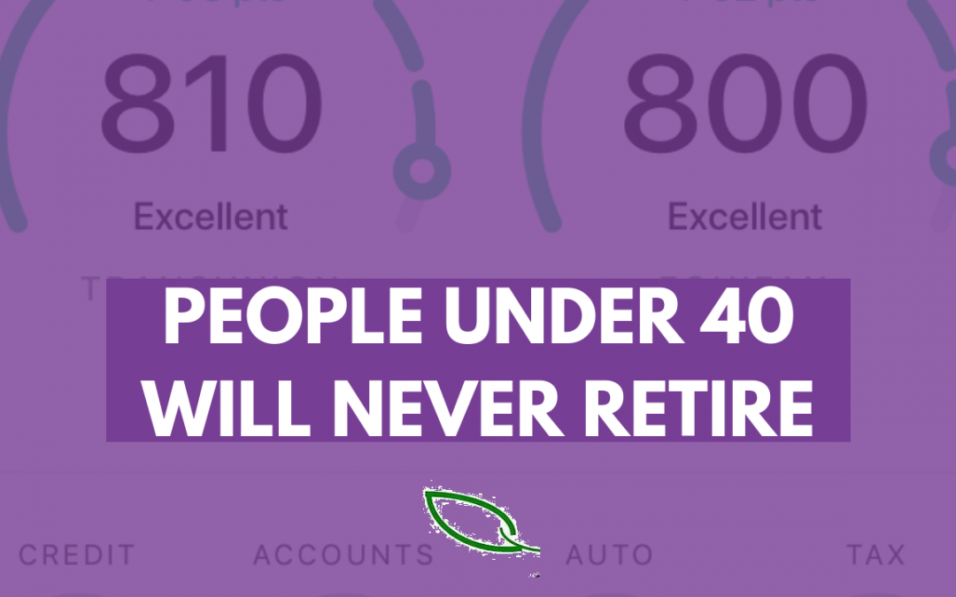 Why most people under 40 will never be able to retire