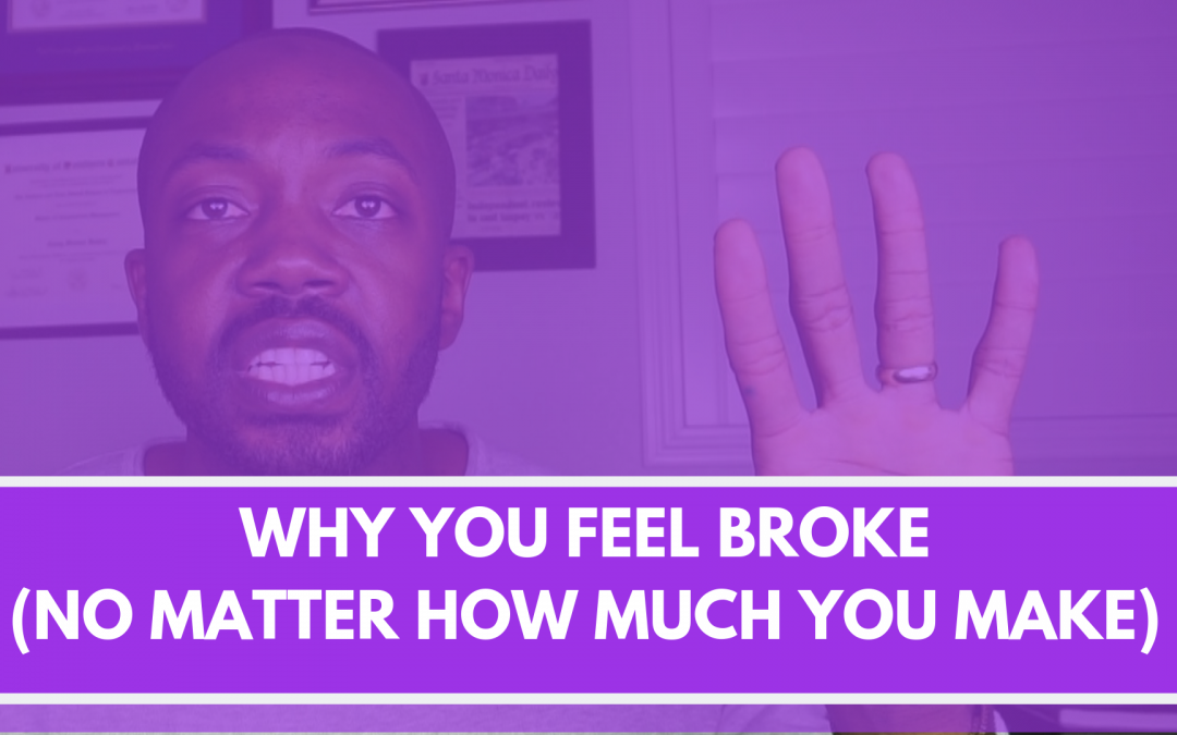 Why you feel broke (no matter how much you make)