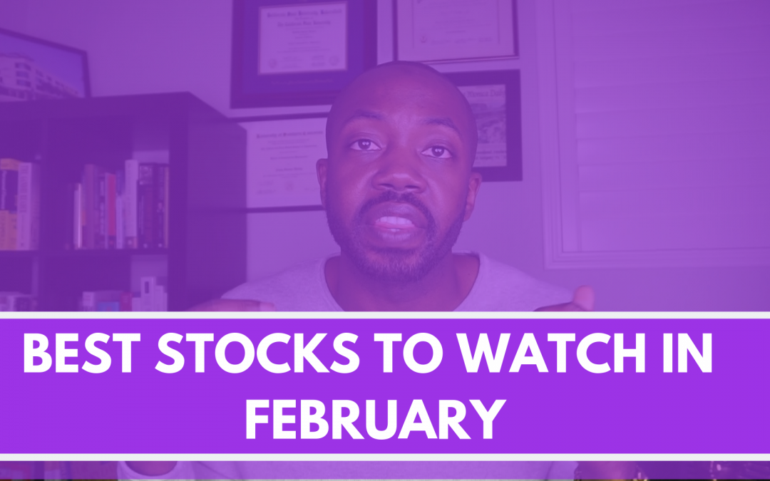 2 Best stocks to watch in the month of February I Financial Seeds