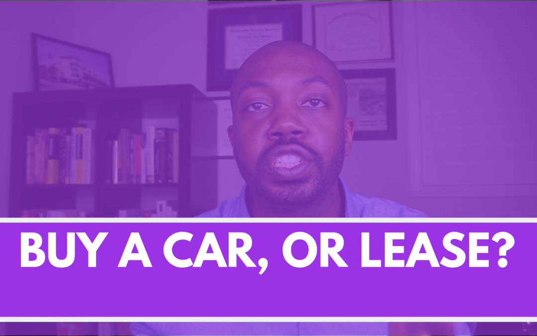 Is it better to buy a car, or lease?