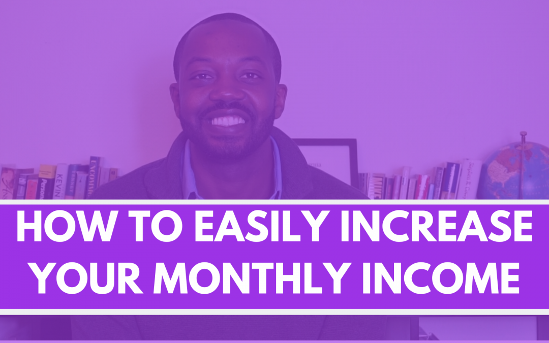 How to easily increase monthly income by $300+ FAST