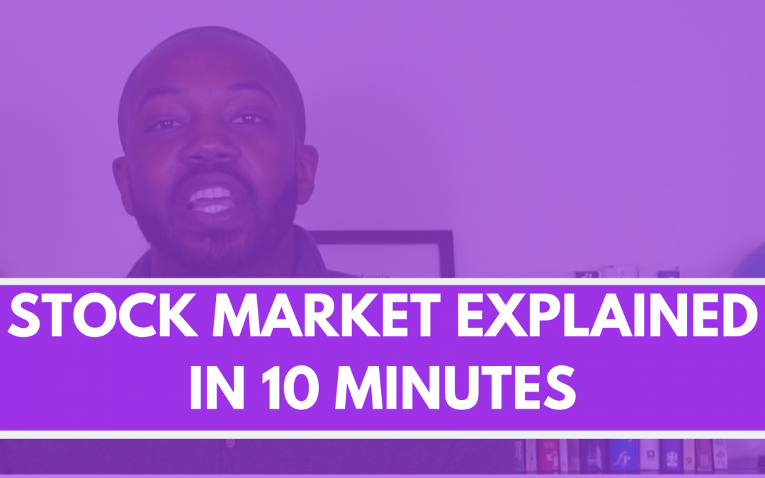 Stock market explained: everything you need to know about the stock market in under 10 minutes