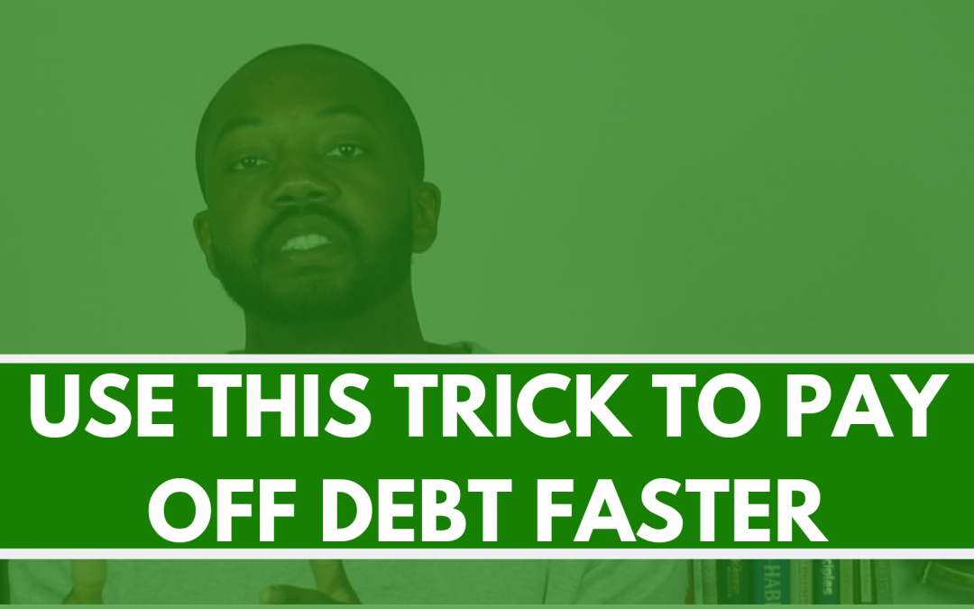 Little-known trick   come up with money to pay off debt faster